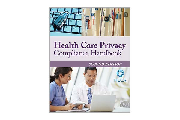 Health Care Privacy Compliance Handbook, 2nd Edition