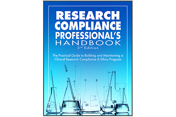 Research Compliance Professional's Handbook, 3rd Edition